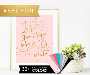 A girl should be two things; who and what she want on Solid Background with Real Gold Foil Art Print