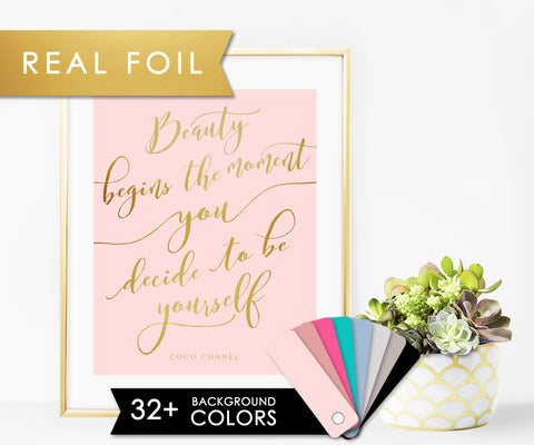 Beauty begins the moment you decide to be yourself on Solid Blush Background with Real Gold Foil Chanel Print 11x14, 8x10, 5x7