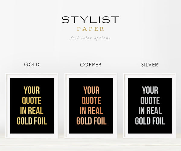Custom Gold Foil Art Print with Bold Capitalized Font on Black Background