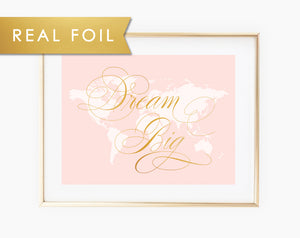 Dream Big Pink Map Art Print