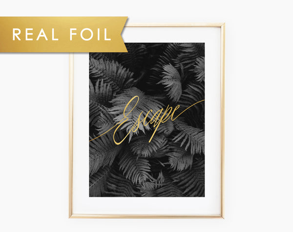 Escape Real Foil Wall Print