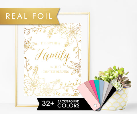 The love of a family is life's greatest blessing with Gold Foil Art Print