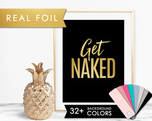 Get Naked Gold Foil Art Print