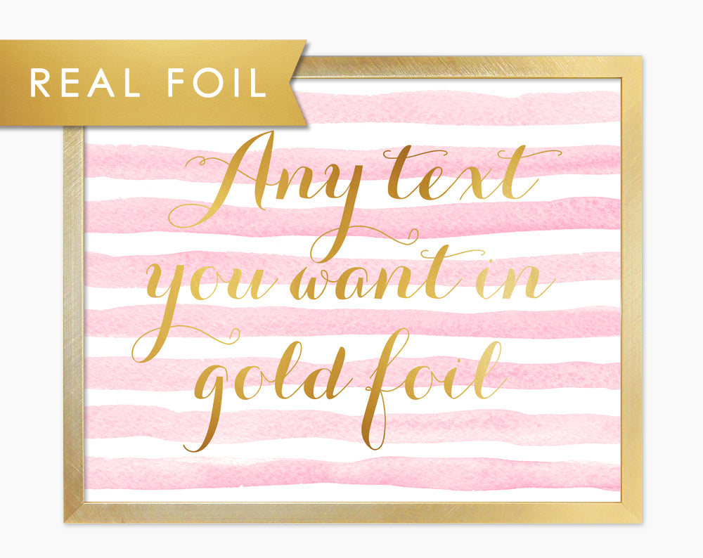 Custom Gold and Pink Art Print - Girly Script on Pink Watercolor Stripes