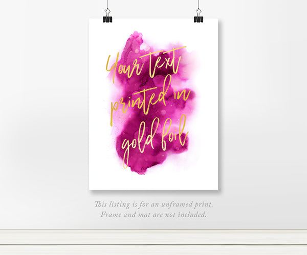 Custom Text Print with Gold Foil on Fuchsia Paint