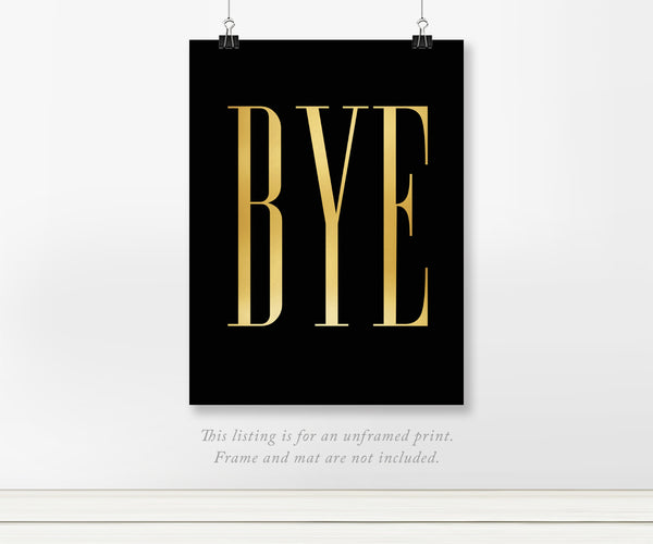 Set of 2 Hi Bye Signs in Gold Foil on White and Black Background