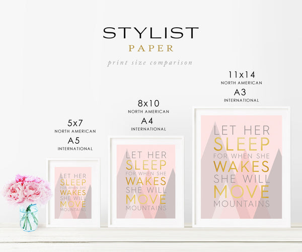 Let Her Sleep For When She Wakes She Will Move Mountains - Quote in real gold foil