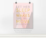 Let Her Sleep For When She Wakes She Will Move Mountains - Quote in real gold foil. Pink and Gray Nursery Wall Art, perfect baby shower gift for a new baby girl on the way.