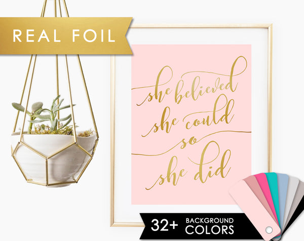She Believed She Could So She Did on Solid Blush Background with Real Gold Foil Art Print 11x14, 8x10, 5x7