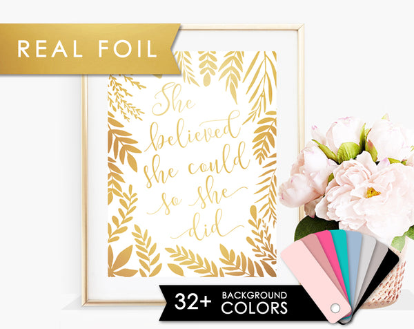 She Believed She Could so She Did Real Gold Foil Art Print