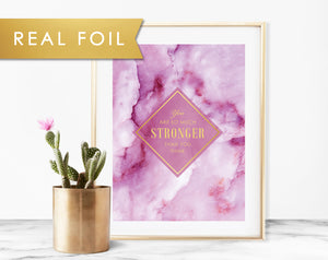 You Are Stronger than You Think - Uplifting Cancer Gift - Real Foil Art Print