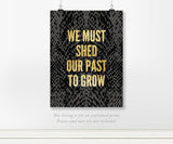 We Must Shed Our Past to Grow- Snakeskin Real Gold Foil Art