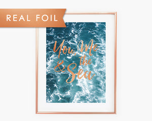 You me & the Sea Real Foil Art Print