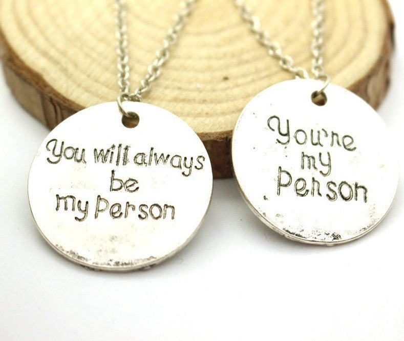You Are My Person, You Will Always Be My Person Pendant Necklaces - topnotchloot  - 1