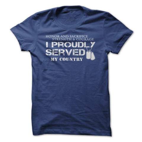 I Proudly Served - Tshirt - topnotchloot  - 3