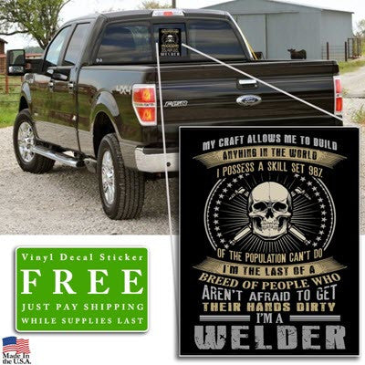 """I Possess a Skill Set Welder"" Vinyl Decal Sticker (5"" tall) - topnotchloot  - 2"