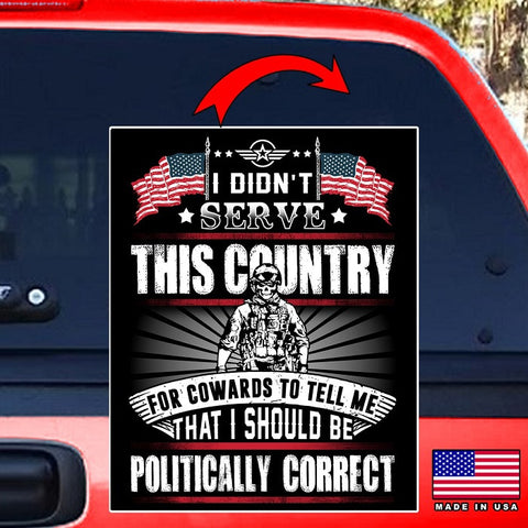 "Politically Incorrect Veteran Vinyl Decal Sticker (5"" tall) - topnotchloot  - 2"