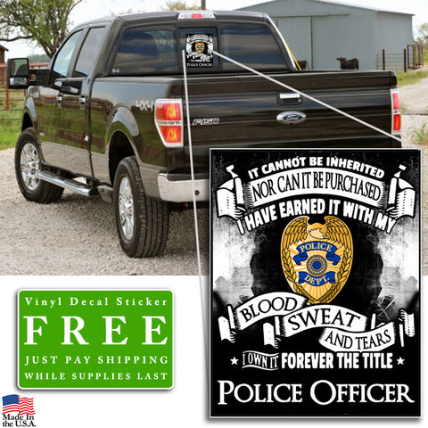 """Forever the Title Police Officer"" Vinyl Decal Sticker (5"" tall) - topnotchloot  - 3"