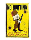 Hunting Wabbit Embossed Tin Sign