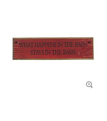 What Happens in the Barn Wood Sign