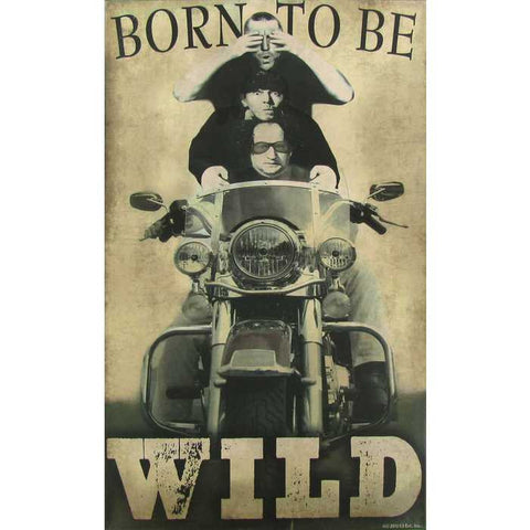 Born To Be Wild Tin Sign