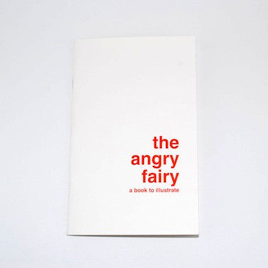 A Book To Illustrate - The Angry Fairy