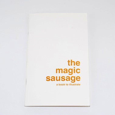 A Book To Illustrate - The Magic Sausage
