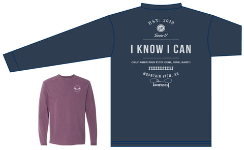 TShirt (ls) I Know I Can - Loco Ropes!