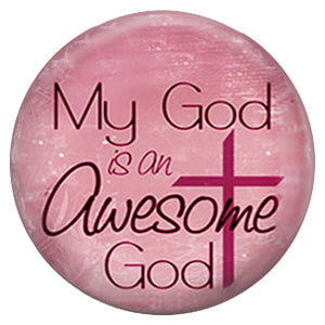 My God Is An Awesome God (Pink)
