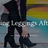 How To Wear Leggings After 40