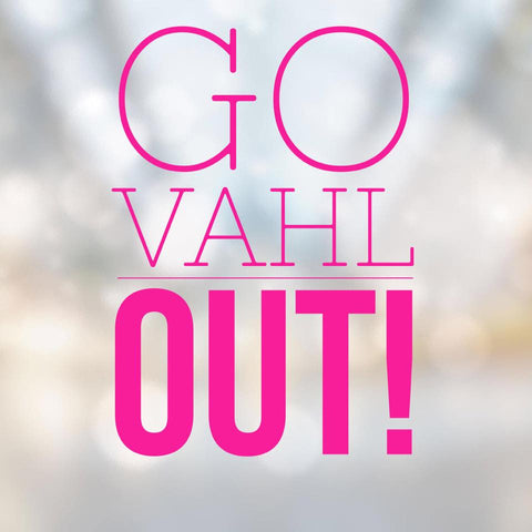 Go VAHL Out-VAHL