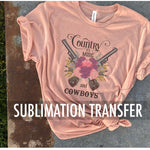 Sublimation Transfer : Country Music & Cowboys