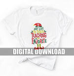 Teaching is My Favorite - Elf Shirt Design : Digital Printable File Download