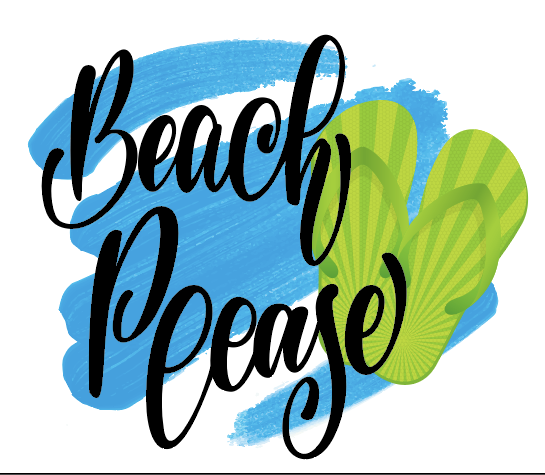 Beach Please Sublimation Transfer