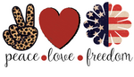 Peace Love Freedom Sublimation Transfer