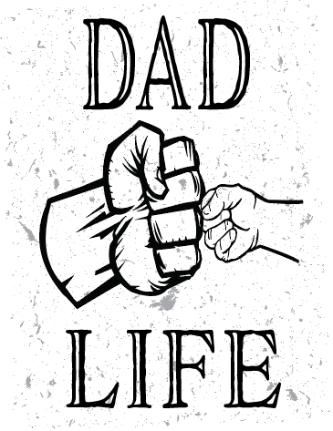 Dad Life Sublimation Transfer