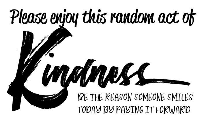 image relating to Random Act of Kindness Printable named Random Act of Kindness Free of charge Printable VAHL