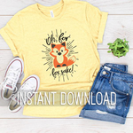 Sublimation Design Digital Printable File Download : For Fox Sake