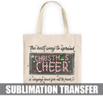 Christmas Cheer Sublimation Transfer
