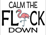 Calm the Flock Down: Sublimation Transfer