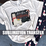 Sublimation Transfer : No Drama Llama It's Christmas