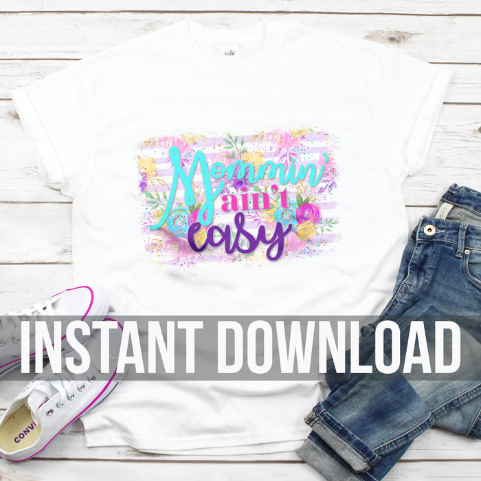 Mommin' Ain't Digital Download