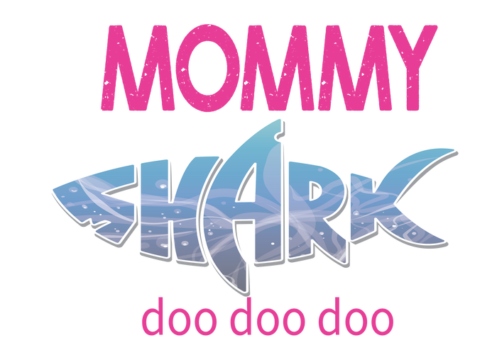 Mommy Shark Digital Download
