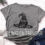 Sublimation Transfer : Say Boo & Scary On