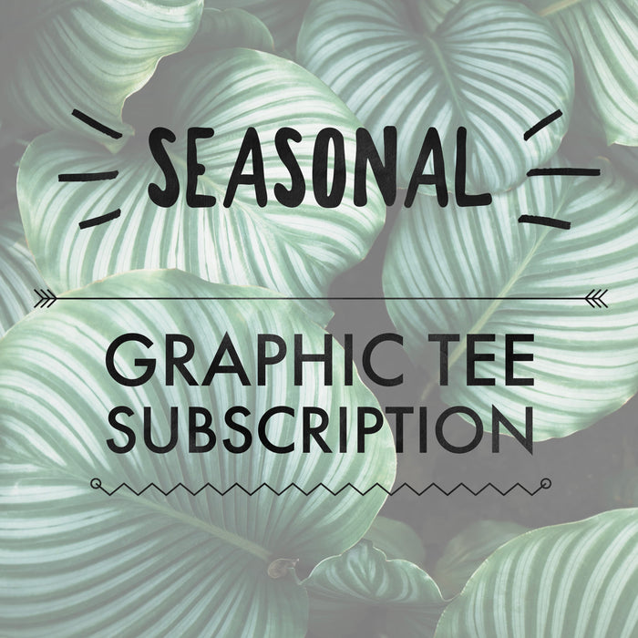 Graphic Tee Subscription : Seasonal | VAHL