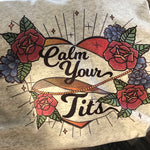 Sublimation Transfer : Calm Your Tits - ADULT HUMOR