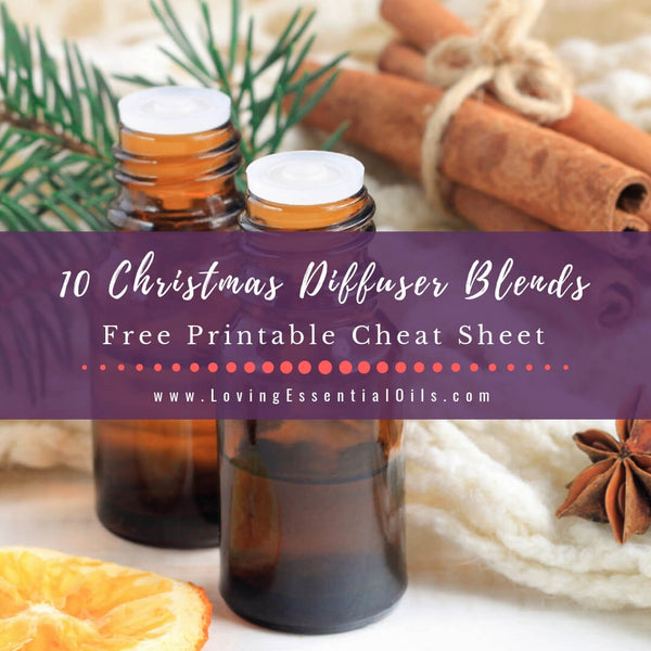 10 Christmas Diffuser Blends - Free Printable Guide