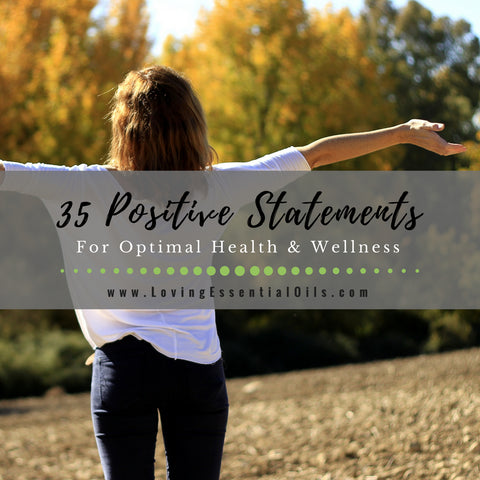 35 Positive Statements for Optimal Health and Wellness