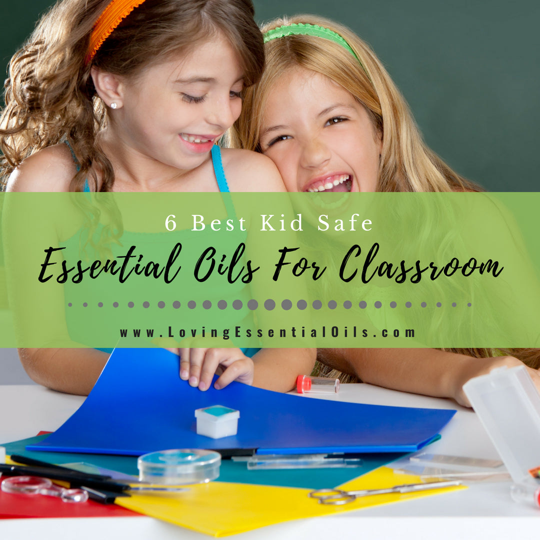 6 Best Essential Oils For Classroom Or Homeschool With Diffuser Blends