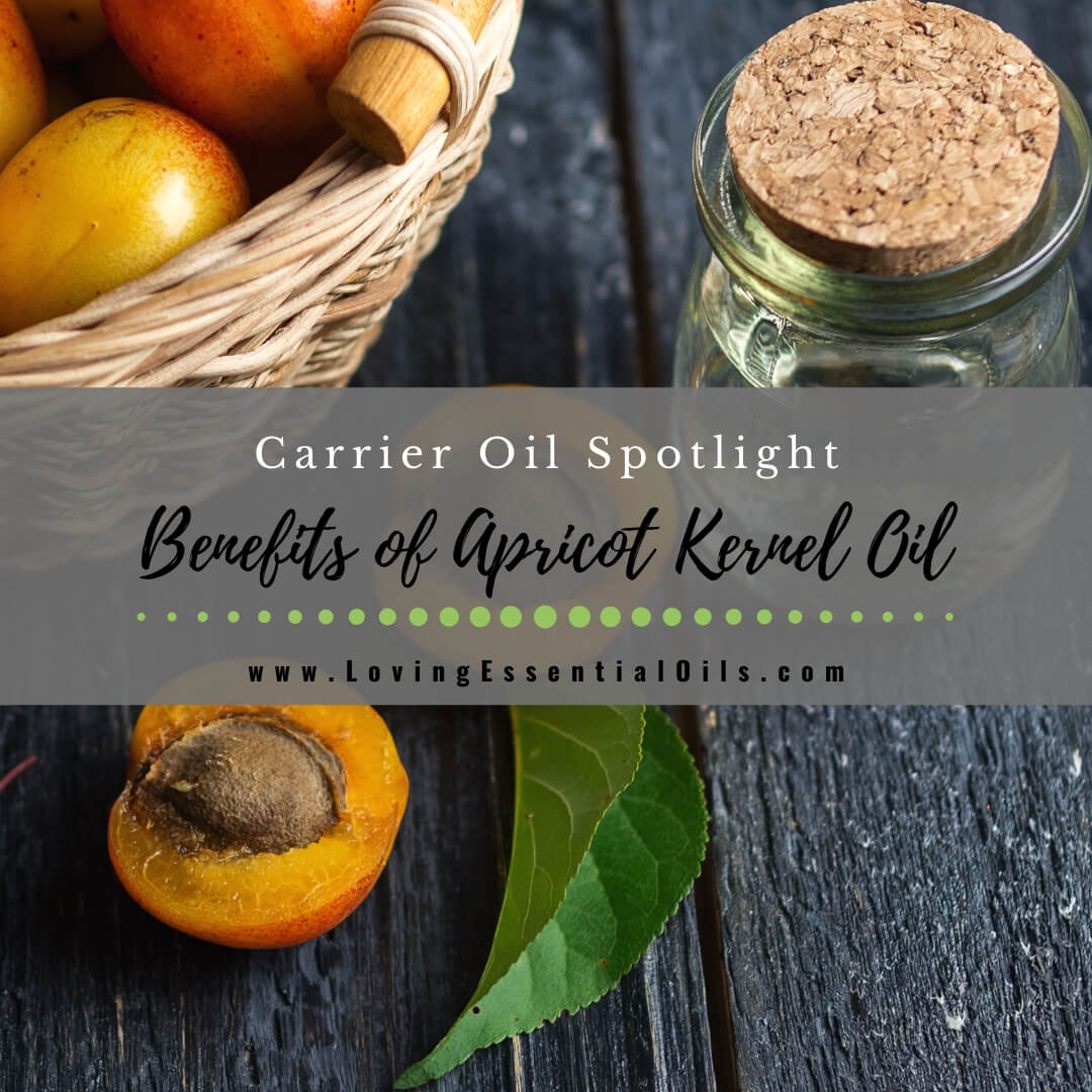 Benefits of Apricot Oil for Skin - Carrier Oil Spotlight